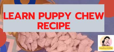 learn about puppy chew recipe