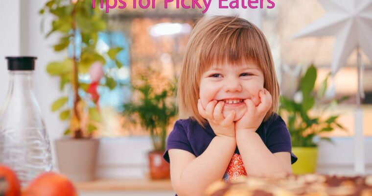 5 Tips for Picky Eaters – Child